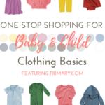 Must Have Baby & Child Wardrobe Basics